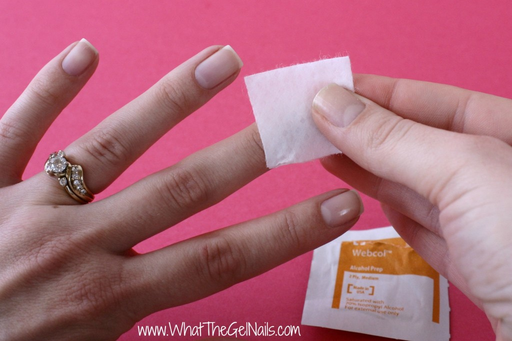 Tips and Tricks for Gel Polish Beginners. Cleanse your nails with rubbing alcohol.