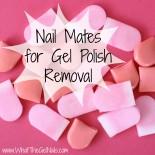 Nail Mates for Gel Polish Removal